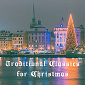 Traditional Classics for Christmas by Various Artists