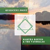 Quiescent Point von Martha and the Vandellas