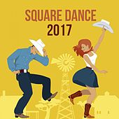 Square Dance 2017 by Various Artists