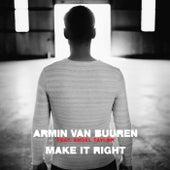 Make It Right von Armin Van Buuren