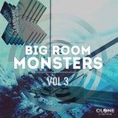 Bigroom Monsters, Vol. 3 by Various Artists