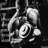 Get Ready to Sweat and Burn with Music by Various Artists