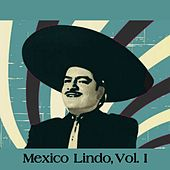 Mexico Lindo, Vol. I de Various Artists