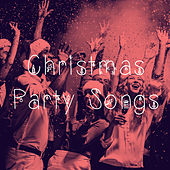 Christmas Party Songs by Various Artists
