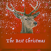 The Best Christmas by Various Artists