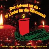 Der Advent ist da - 15 Lieder für die Kerzenzeit by Various Artists