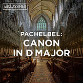 Pachelbel: Canon & Gigue in D Major, P. 37 de Capella Istropolitana