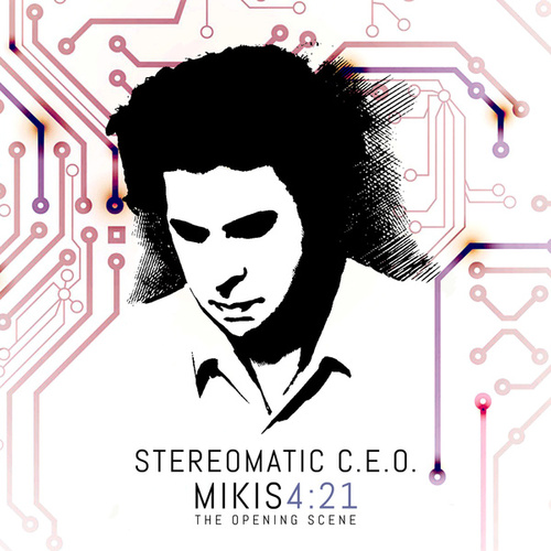 Mikis 4: 21 Τhe Opening Scene by Stereomatic C.E.O.