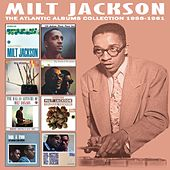 The Atlantic Albums Collection 1956 - 1961 by Milt Jackson