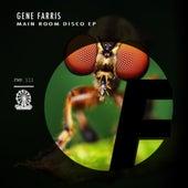 Main Room Disco EP by Gene Farris