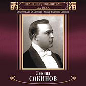 Velikie ispolniteli Rossii XX veka: Leonid Sobinov (Deluxe Version) by Orkestr GABT SSSR