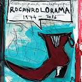Rocanrolorama 1974/2016- Les Inédits by Pascal Comelade