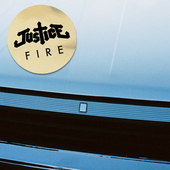 Fire (Radio Edit) by JUSTICE
