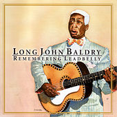 Remembering Leadbelly di Long John Baldry