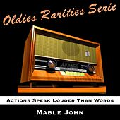 Actions Speak Louder Than Words de Mable John