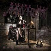 Now You Know by Madame Mayhem