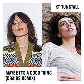 Maybe It's A Good Thing de KT Tunstall
