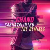 Carnavalintro Remixes de Chano!