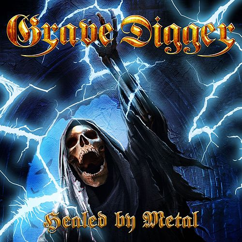 Healed By Metal by Grave Digger