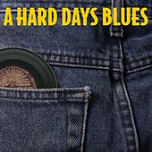 A Hard Day's Blues by Various Artists