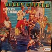 Esta Es Tu Tierra by Bonny Cepeda