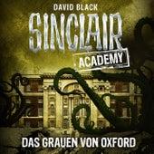 Sinclair Academy, Folge 5: Das Grauen von Oxford von John Sinclair