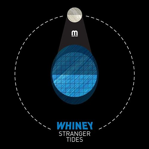 Stranger Tides by Whiney
