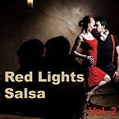 Red Lights Salsa, Vol. 2 de Various Artists
