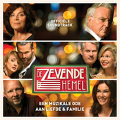 De Zevende Hemel (Officiële Soundtrack) de Various Artists