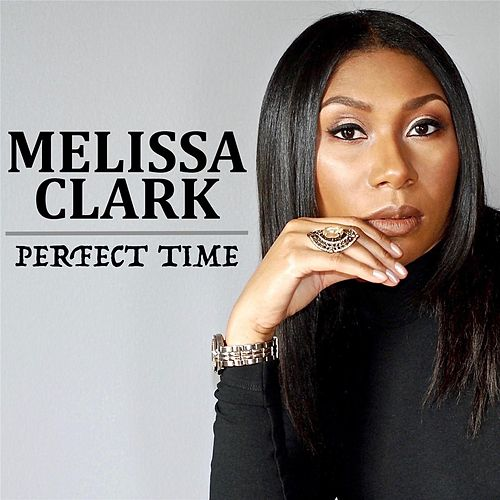 Perfect Time by Melissa Clark