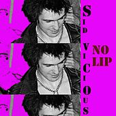 No Lip by Sid Vicious