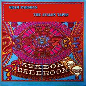 The Avalon Tapes (Live) by Gram Parsons