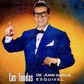 Las Tandas de...Juan Garcia Esquivel! by Esquivel