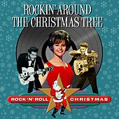 Rockin' Around the Christmas Tree (Rock 'N' Roll Christmas) by Various Artists