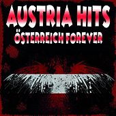 Austria Hits! Österreich forever! by Various Artists