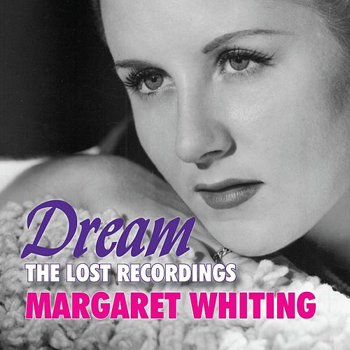 Dream: The Lost Recordings by Margaret Whiting