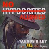 No Hypocrites Allowed - Single by Tarrus Riley