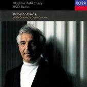 Richard Strauss: Violin Concerto; Oboe Concerto; Duet-Concertino de Vladimir Ashkenazy