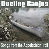 Dueling Banjos: Songs from the Appalachian Trails by Various Artists