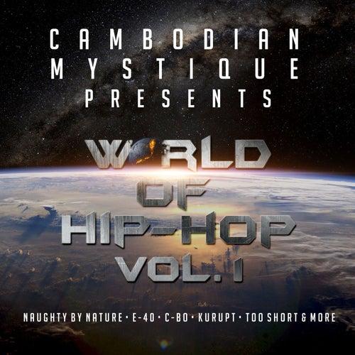 Cambodian Mystique Presents World of Hip Hop Vol. 1 von Various Artists