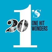 20 #1's: One Hit Wonder by Various Artists