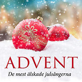 Advent - De mest älskade julsångerna by Various Artists