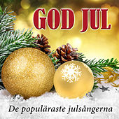 God jul - De populäraste julsångerna by Various Artists