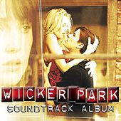 Wicker Park (Soundtrack from the Motion Picture) de Various Artists