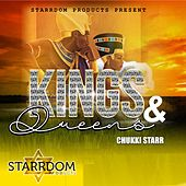 King & Queens by Chukki Starr