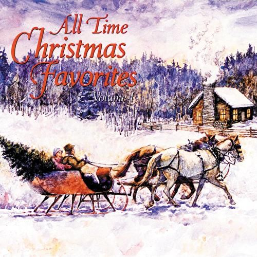 All Time Christmas Favorites Vol. 1 by Various Artists