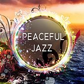 Peaceful Jazz – Piano Instrumental Lounge, Music for Relax, Ambient Jazz Night, Calming Jazz von Peaceful Piano