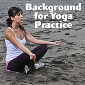 Background for Yoga Practice  – Oriental Music for Yoga, Meditation Music, Most Relaxation Music, Yoga Music, Zen, Czakra, Karma de Zen Meditation and Natural White Noise and New Age Deep Massage
