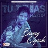 Tu Tenías Razón by Bonny Cepeda