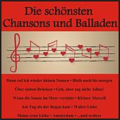 Die schönsten Chansons und Balladen von Various Artists